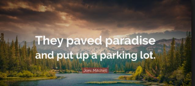Paved Paradise. 1JPG