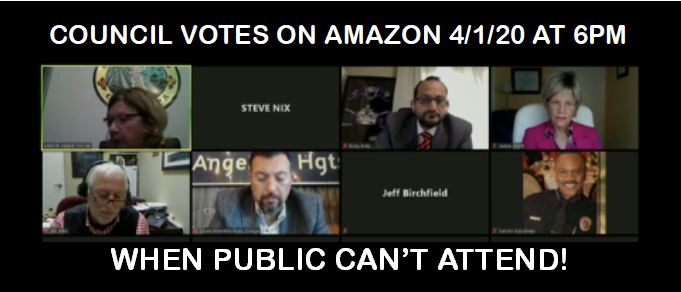 COUNCIL VOTES 4/1 AT 6PM ON 50-ACRE AMAZON LOGISTICS TERMINAL ON FOOTHILL / BENSON / CENTRAL, WHEN THE PUBLIC CAN'T ATTEND!!!!! LEARN HOW TO PARTICIPATE REMOTELY HERE!
